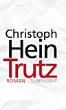 Trutz: Roman (German Edition)