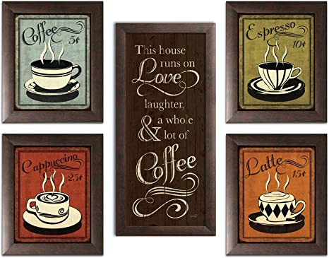 Amazon Com Classic Retro Coffee Espresso Cappuccino Latte And This House Runs On Love Laughter And A Whole Lot Of Coffee Set Four 8x10 Inch And One 8x18in Brown Framed Fine Art Prints Ready