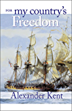 For My Country's Freedom (The Bolitho Novels Book 21)