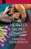 The Heiress's Secret Romance (The Kingsleys of Texas Book 7)