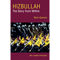 Hizbullah: The Story from Within (English Edition)