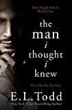 The Man I Thought I Knew (Two-Faced Book 1)