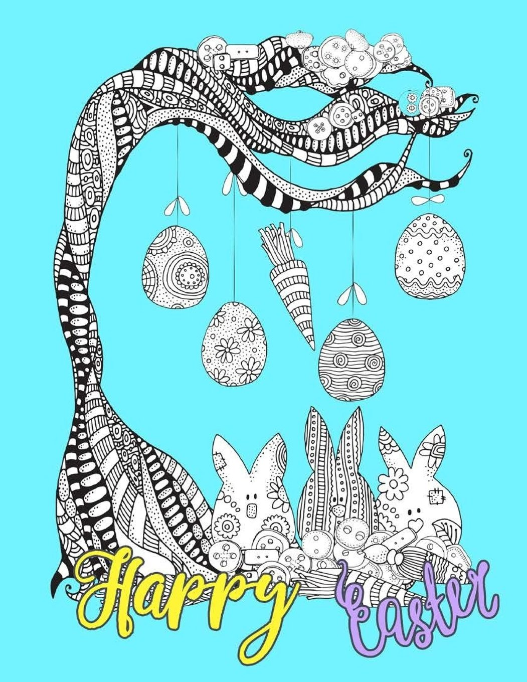 Happy Easter: Egg Easter Coloring Book Pages Large Print One Sided Stress Relieving, Relaxing Coloring Book For Grownups, Women, Girls & Youths. Fun ... Coloring Book For Adults And Kids) (Volume 1) PDF