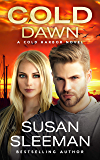 Cold Dawn: (Cold Harbor Book 7)