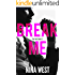 Break Me (The Wolf Hotel Book 2)