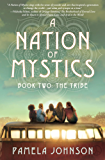 A Nation of Mystics/ Book Two: The Tribe