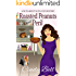 Roasted Peanuts and Peril (A Nuts About Nuts Cozy Mystery Book 3)