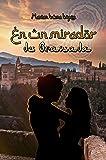 En Un Mirador de Granada
