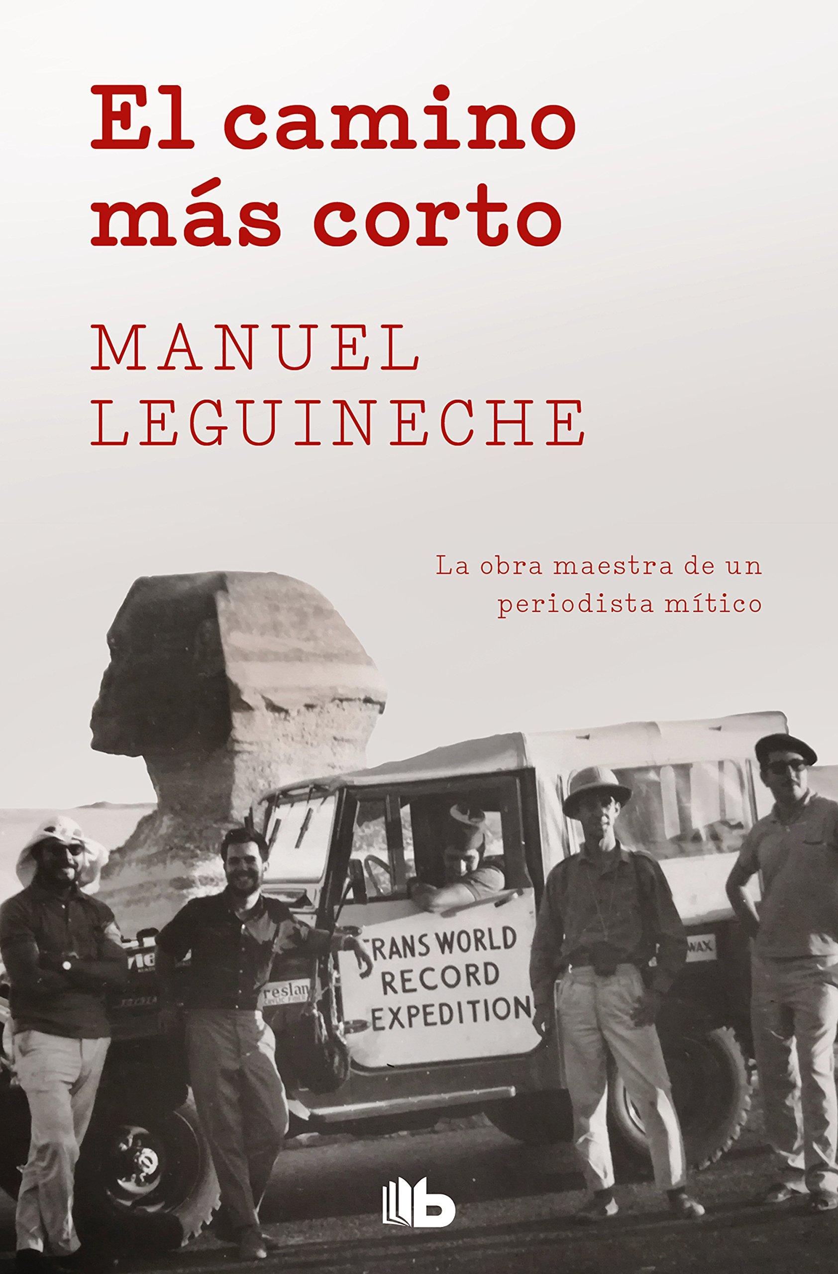 El camino más corto, de Manuel Leguineche. Libros de viaje.
