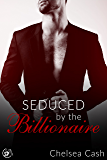 Seduced by the Billionaire (Seduced in Sin City Book 1)