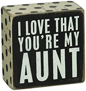 "Primitives by Kathy 21309 Polka Dot Trimmed Box Sign, 3.5"" x3.5"", You're My Aunt"
