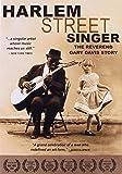 Harlem Street Singer - Reverend Gary Davis Story