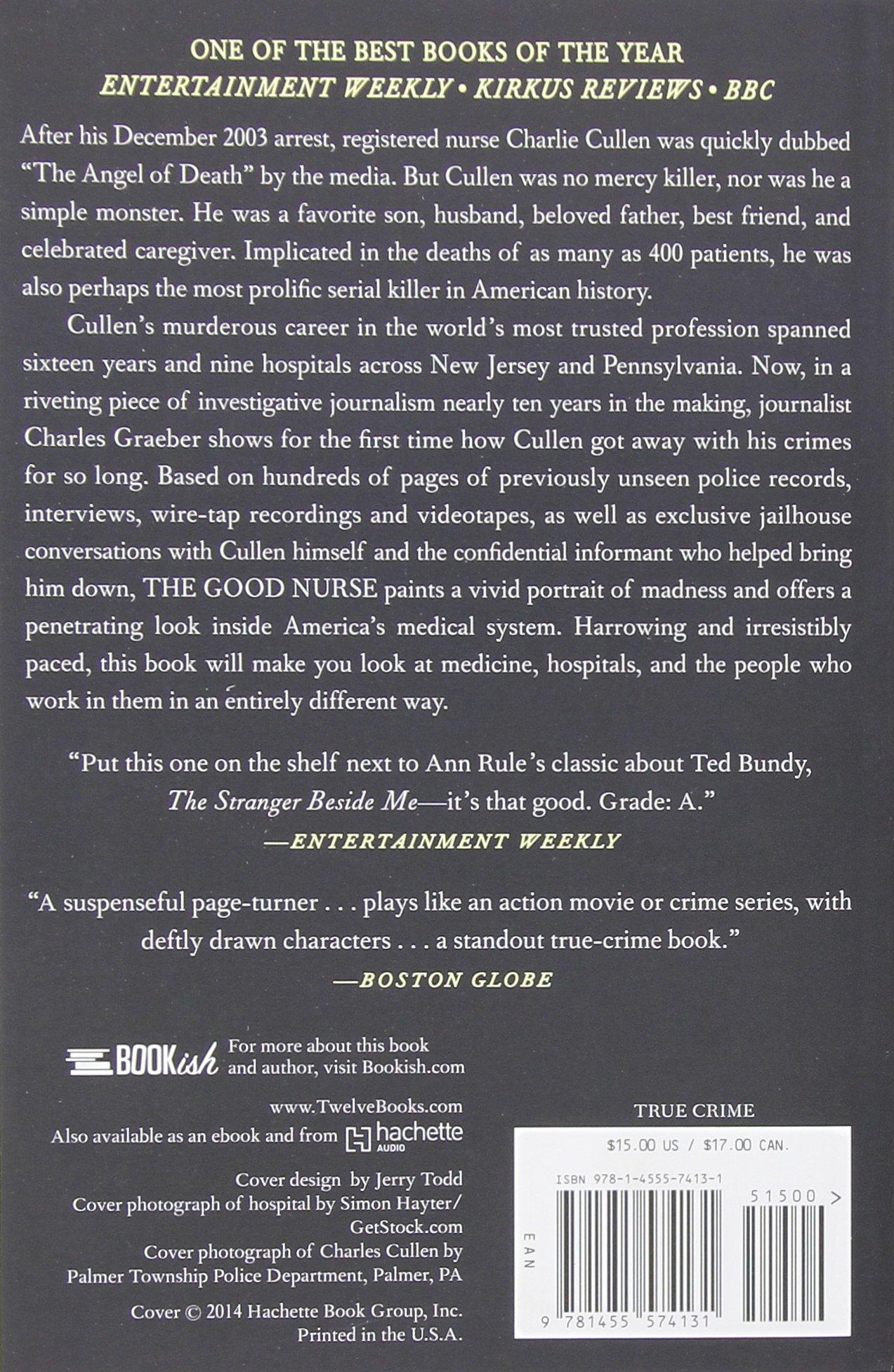 The Good Nurse: A True Story of Medicine, Madness, and Murder ...