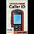 Veronica Mars - the TV series: Caller ID (Kindle Worlds Novella)