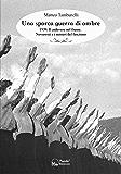Una sporca guerra di ombre: 1939: il cadavere nel fiume. Novaretti e i misteri del fascismo