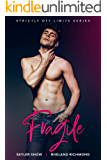 Fragile: An Age Gap MM Romance (Strictly Off Limits Book 2)