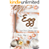 The Egg Recipe Collection: Great Recipes Celebrating Eggs!