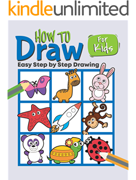 How To Draw Cute Stuff For Kids Ages 07 12 Learn To Draw With Easy Step By Step Art Books For Kids Age 9 12 Kindle Edition By Grate Jessie Children Kindle Ebooks Amazon Com