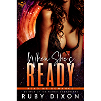 When She's Ready: A Sci-Fi Alien Romance Novella (English Edition)