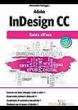 Adobe InDesign CC: Guida all'uso