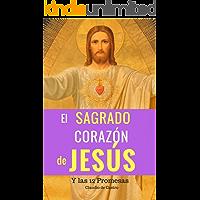 El Sagrado Corazón de Jesús: 12 Promesas que Cambiarán tu vida