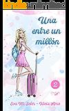 Una entre un millón (Alocadas nº 2) (Spanish Edition)