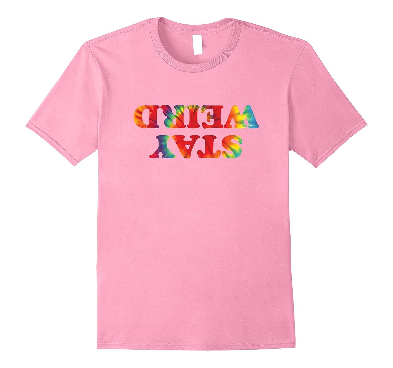 9e116a07 Stay Weird Tie Dye T-Shirt | Funny Rabbit Hole Joke-BN – Banazatee