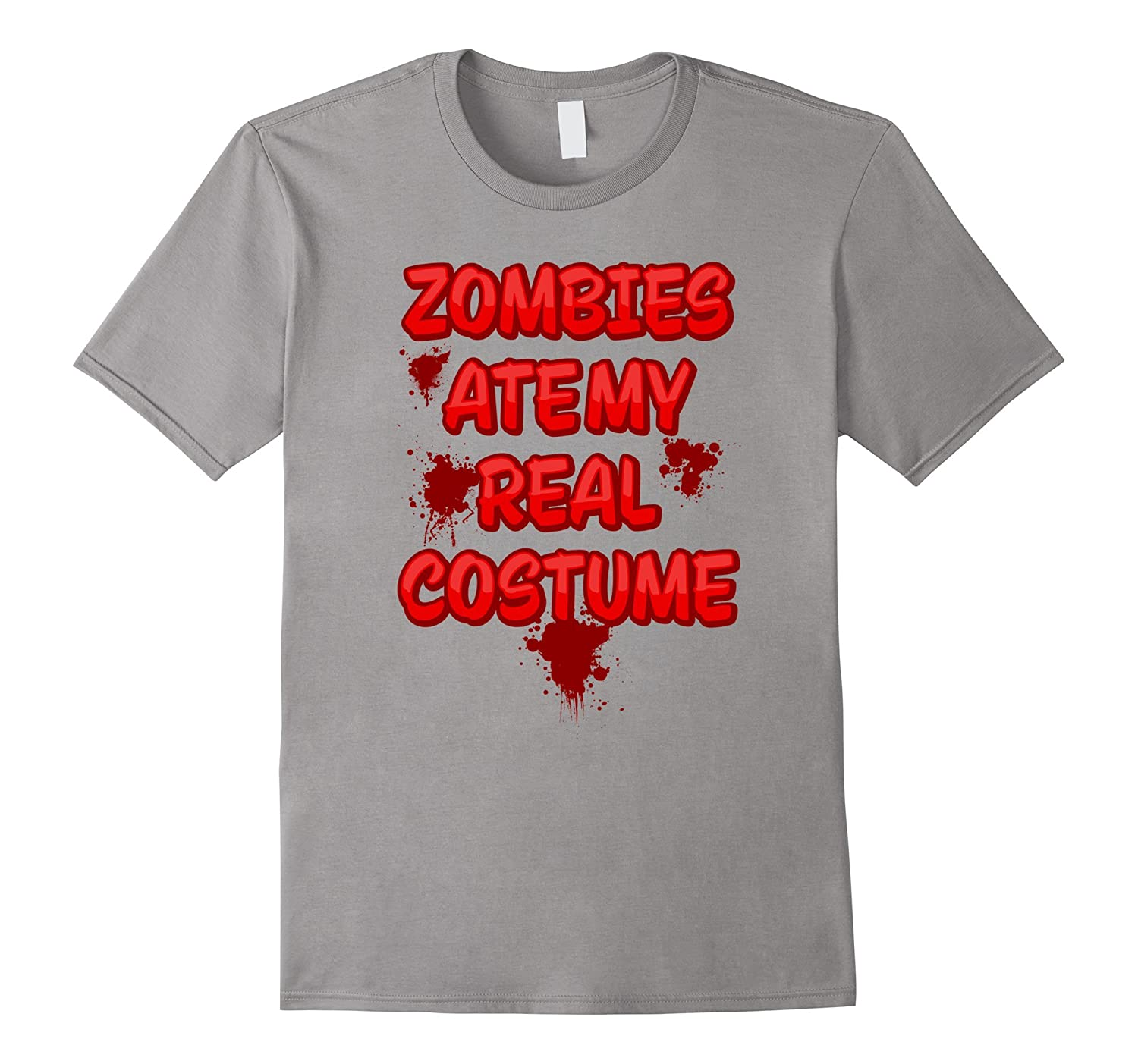 Zombies Ate My Real Costume Novelty Tshirt-BN
