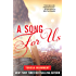 A Song for Us (White Trash Book 3)