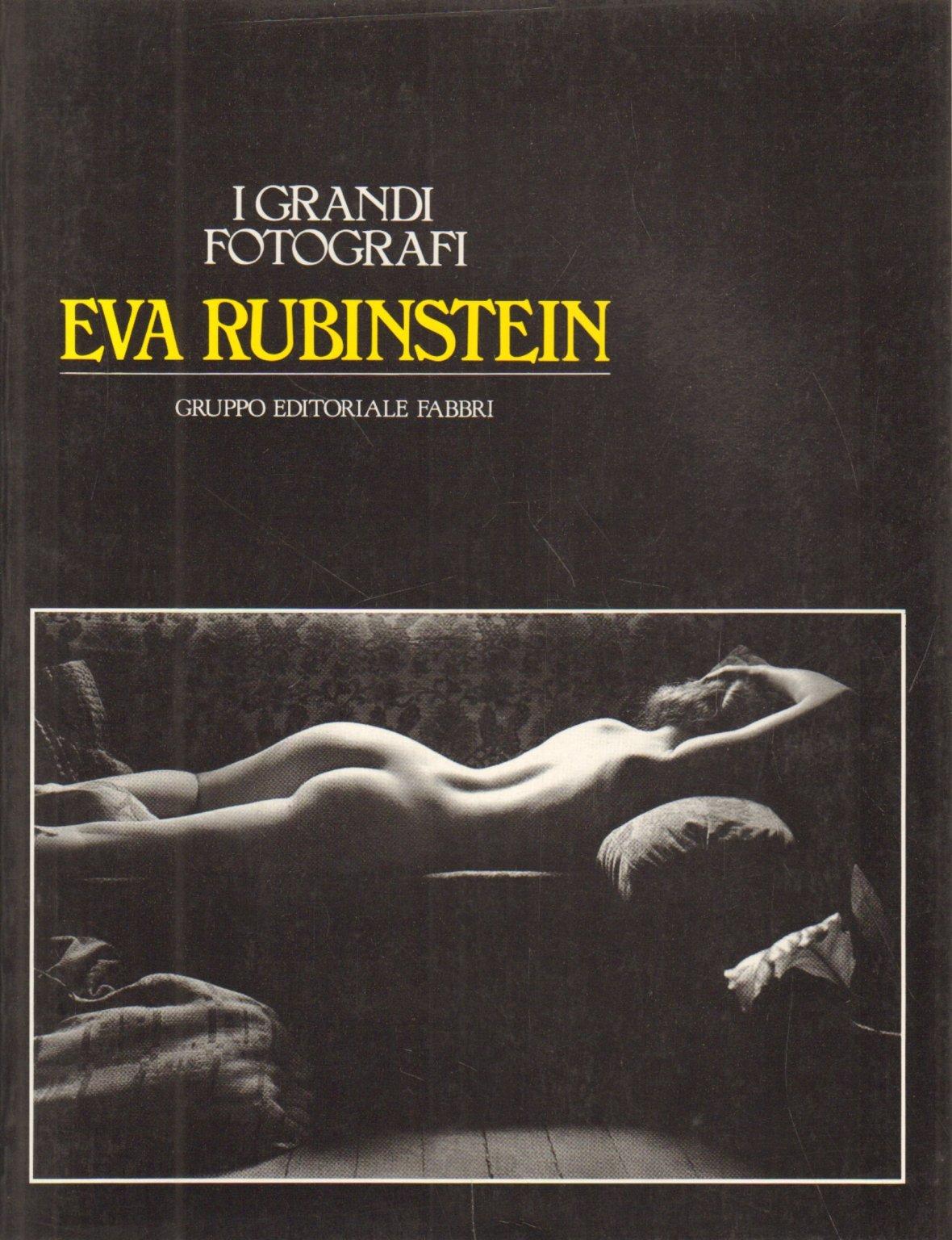 Eva Rubinstein: I Grand Fotografi: Eva Rubinstein: Amazon