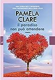 Il paradiso non può attendere (Leggereditore Narrativa)