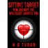 Sitting Target: How and Why the Narcissist Chooses You