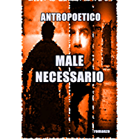 Male necessario (Italian Edition)