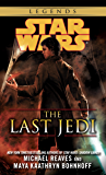 The Last Jedi: Star Wars Legends (Star Wars: Coruscant Nights Book 4)