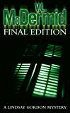 Final Edition (Lindsay Gordon Crime Series, Book 3)