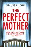 The Perfect Mother (English Edition)