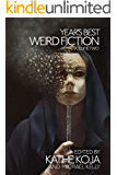 Year's Best Weird Fiction, Vol. 2