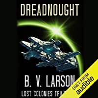 Dreadnought: Lost Colonies, Book 2