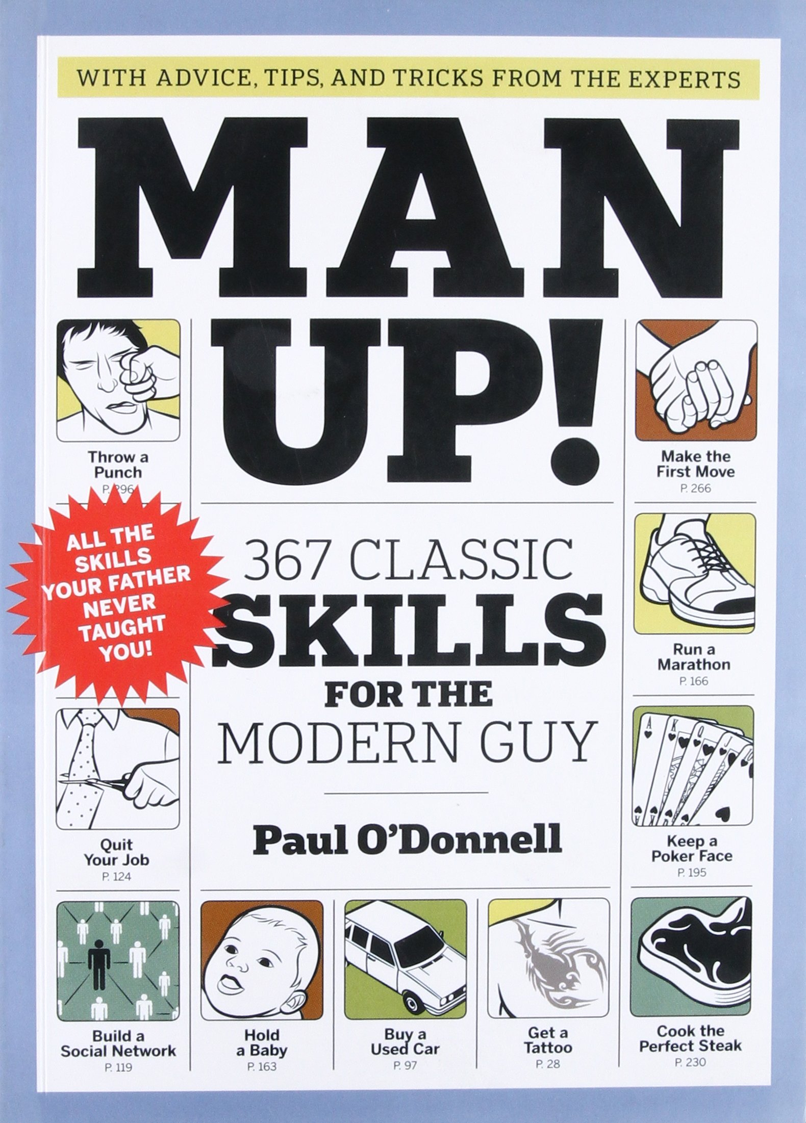 Download Man Up!: 367 Classic Skills for the Modern Guy pdf