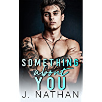 Something About You: A Nerd Jock Enemies to Lovers Romance