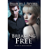 Breaking Free (Others of Edenton Book 4)