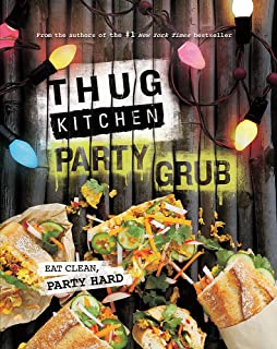 Thug kitchen eat like you give a fk amazon thug kitchen thug kitchen party grub eat clean party hard fandeluxe Images