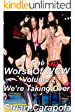 The Worst Of WCW Volume 2: We're Taking Over (English Edition)