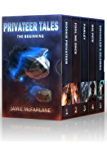 Privateer Tales The Beginning: Boxed Set