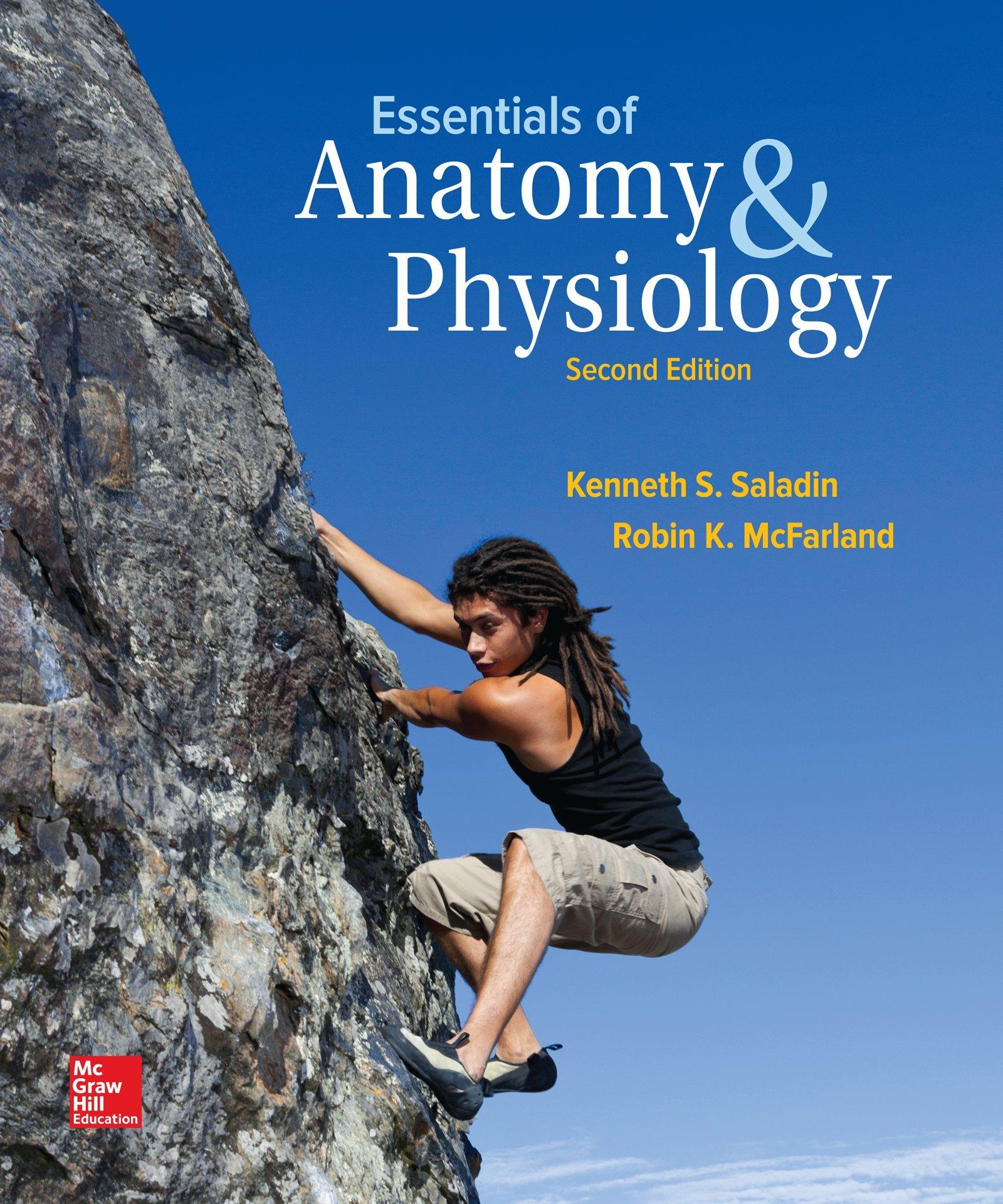 Essentials of Anatomy & Physiology: Kenneth S. Saladin, Robin ...