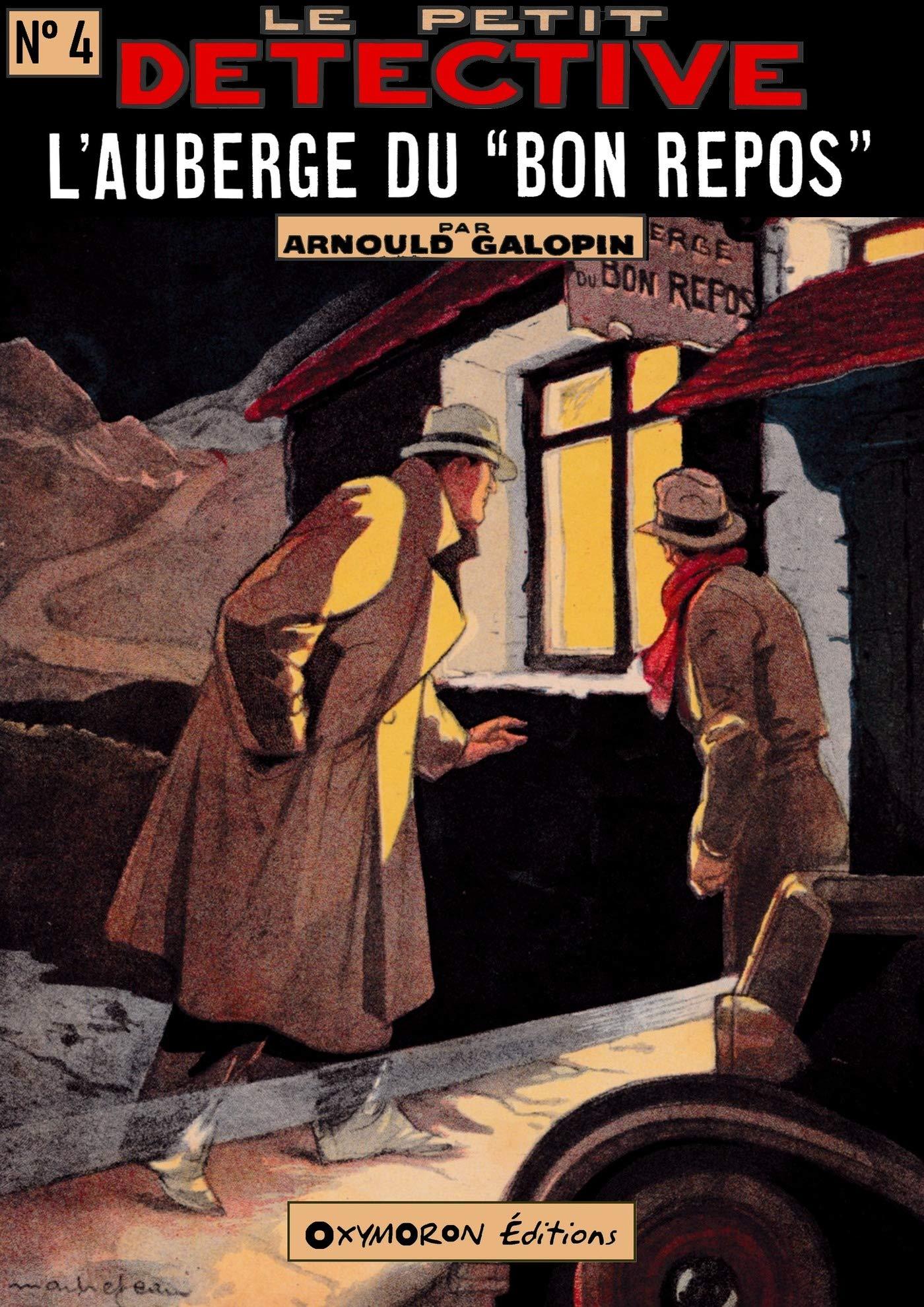 L'auberge du Bon Repos (Le Petit Détective t. 4) (French Edition)
