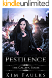 Pestilence: Post Apocalyptic Romance Reverse Harem (The Calling Series Book 1)