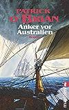 Anker vor Australien (Ein Jack-Aubrey-Roman 14) (German Edition)