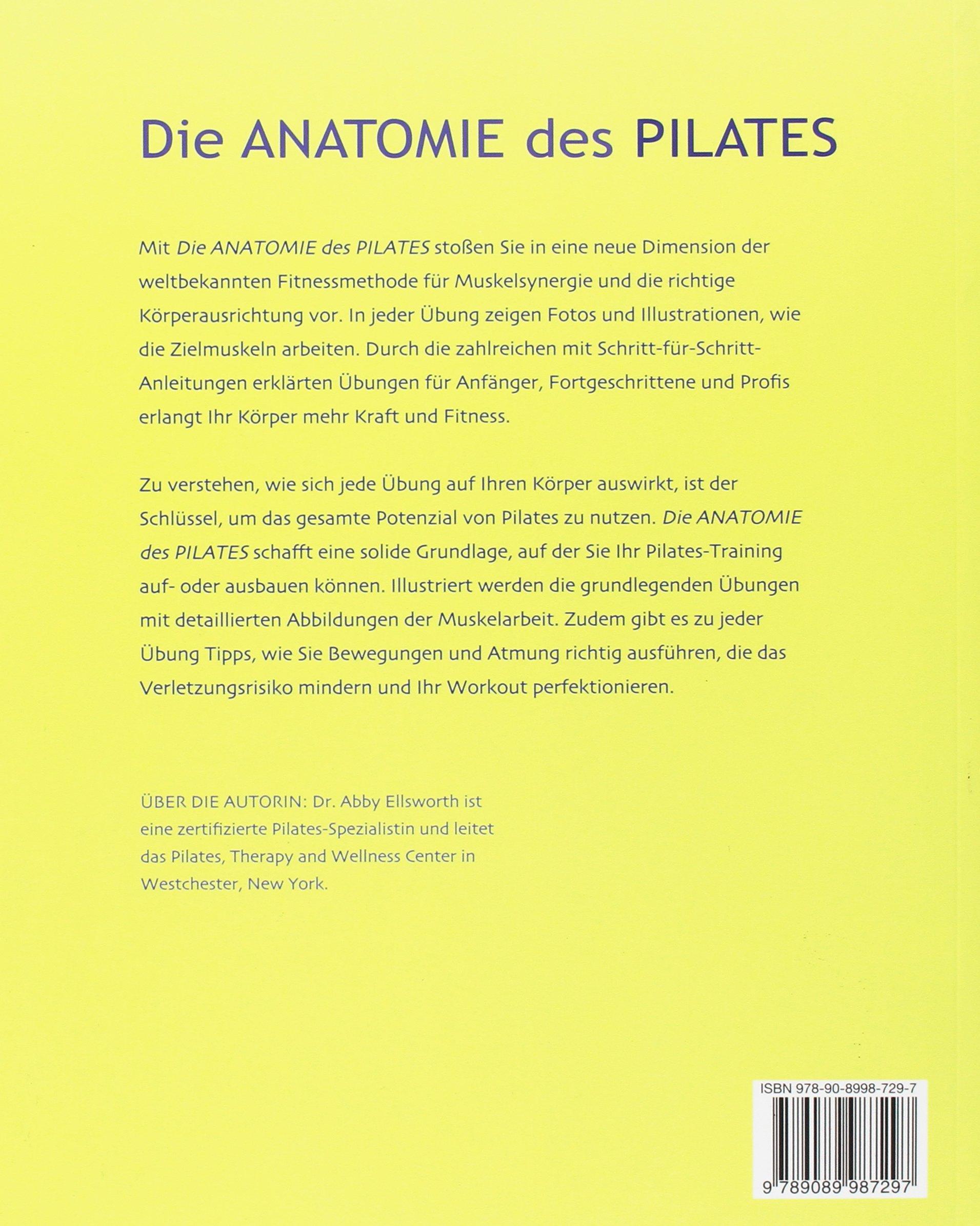 DIE ANATOMIE DES PILATES: Amazon.de: DR. ABIGAIL ELLSWORTH: Bücher