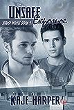 Unsafe Exposure (Hidden Wolves Book 4)